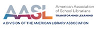 The American Association of School Librarians